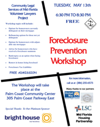 Flier for an upcoming CLSMF Foreclosure Workshop. Click to download.