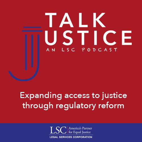 Talk Justice, An LSC Podcast: Episode Two