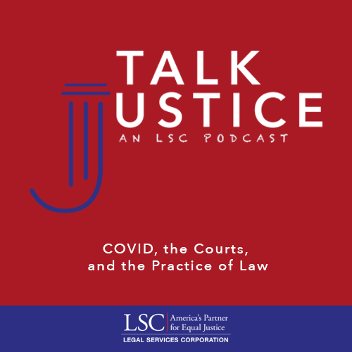 Talk Justice, An LSC Podcast: Episode Five