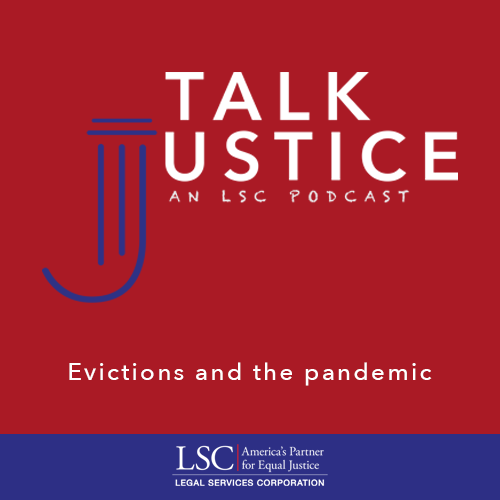 Talk Justice, An LSC Podcast: Episode Four