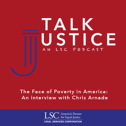 Talk Justice, An LSC Podcast: Episode Seven