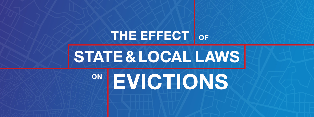 Wide banner that says The Effect of State and Local Laws on Evictions